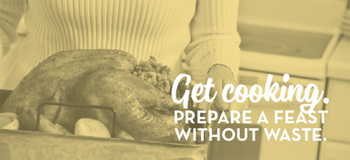 Get cooking.  Prepare a feast without waste.